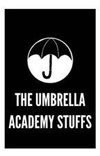 The Umbrella Academy Stuffs by thegirlwho-reads