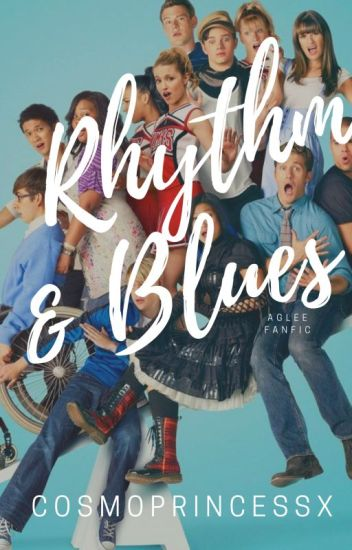 Rhythm and Blues    Glee (Book 1)