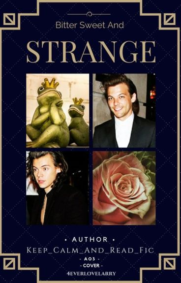 Bitter Sweet and Strange (Larry Stylinson)