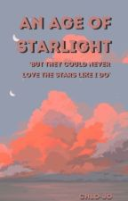 an age of starlight  by scottish-idiot