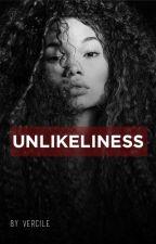 Unlikeliness by vercile