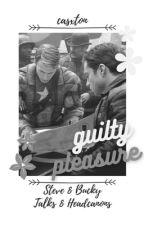 guilty pleasure ⍟ stucky talks ✓ by casxxton