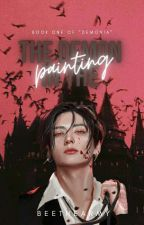 The Demon In The Painting || Jeon Jungkook FF by beethearmy