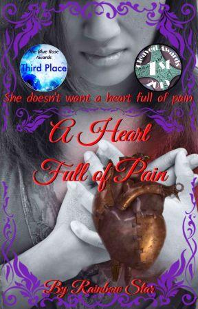 A Heart Full of Pain by RainbowAstraea