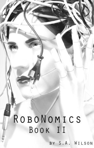 RoboNomics Book II by swilson4995