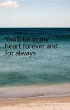 You'll be in my heart now and forever more by Priceisrightrusher