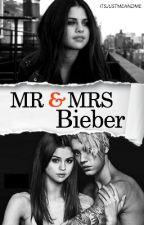 Mr & Mrs Bieber by ItsJustMeAndMe