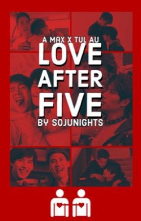 Love after Five by sojunights