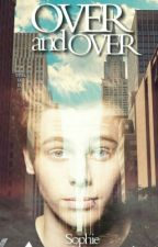Over And Over (Tome 1) by Burniinglove