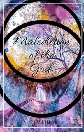 Malediction of the Gods by ljkastermans