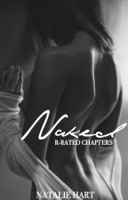 Naked : R-Rated Chapters by F-CKSH-T