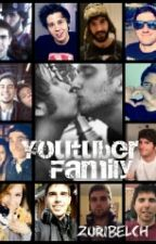 Youtuber Family by ZuribelcH