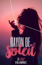 Rayon De Soleil by SosoSerdaigle