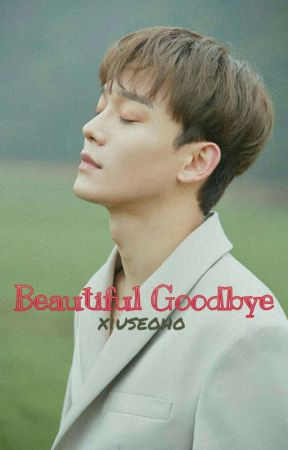 Beautiful Goodbye   CHEN  by xiuseoho