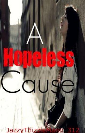 A Hopeless Cause: Diagnosis