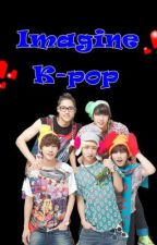 Imagine K-pop by SandyMartins