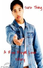 Sure Thing: A Roc Royal Love Story by theperksofwords