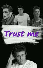 Trust Me (a Montgomery de la Cruz fanfic) by ToniiiLynch