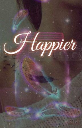 Happier by i_m_Al1