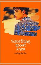 Something about Anza by fepittafe_