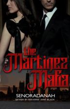 La Mafia Martínez by senoradenna