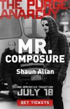 Mr. Composure by ShaunAllan