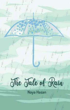The Tale of Rain (TAMAT) by naya_hasan