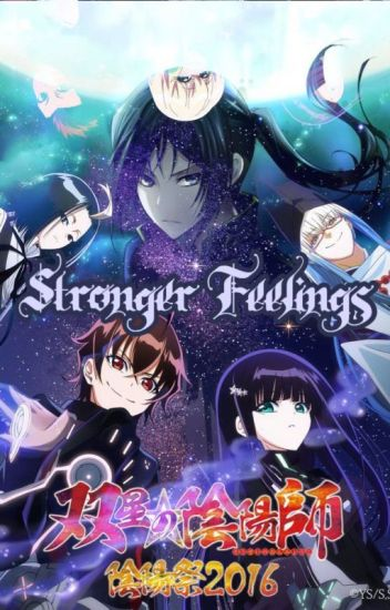 Stronger Feelings || Twin Star Exorcists x in another world