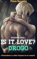 Is it Love Drogo ? Tome 2 by Oceane28082019