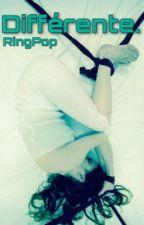 Différente. by RingPop