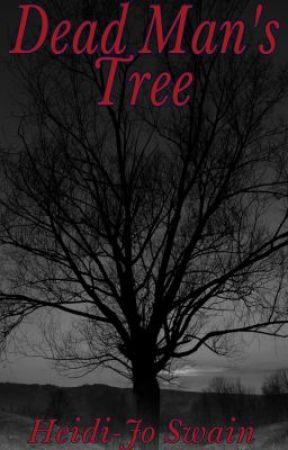 Dead Man's Tree by HeidiJoSwain