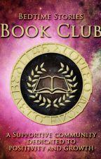 Bedtime Stories Book Club [HIATUS] by BedtimeStoriesAwards