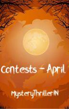 MysteryThriller Contests - April by MysteryThrillerIN