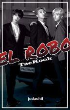 EL ROBO - TAEKOOK by judashit