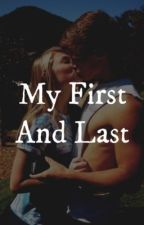 My First And Last (Ansel Elgort) by KianneHeart