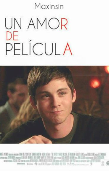 Un amor de película  Logan Lerman  En Edición