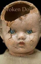 Broken Dolls by OliviaTrautmann