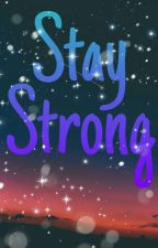 Stay Strong by SoftwolfAly