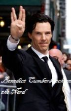 Benedict Cumberbatch and the Nerd [Benedict Cumberbatch one shot] by charlotteswebj