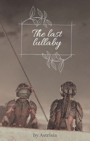 The last lullaby | hiccstrid by Astrisia