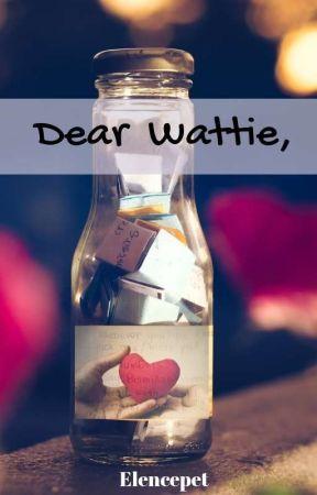 Dear Wattie,  by Elencepet