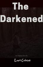 The Darkened by EdgeRunner