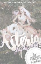 ✿.⊱ Asteria Academy for Princesses & Princes // Ongoing by rocketstarletta