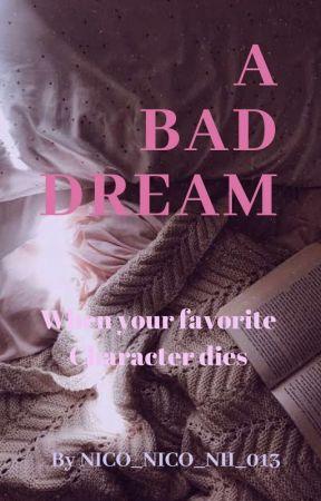 A Bad Dream by Nico_Nico_Nii_013