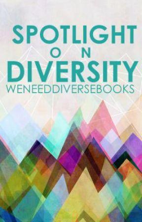 Spotlight on Diversity by DiversityinLit