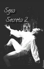Sexo Secreto 2 (Kai&tu) [ADAPTADA] [TERMINADA] by Yuyummie7
