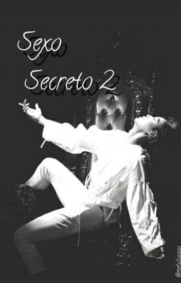 Sexo Secreto 2 (Kai&tu) [ADAPTADA] [TERMINADA]