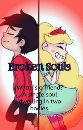 Broken Souls - A Starco Fanfic - Meet Star - Wattpad