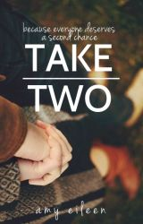 Take Two by amy-eileen