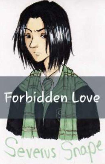 Forbidden Love (Severus Snape X Reader) - - Wattpad